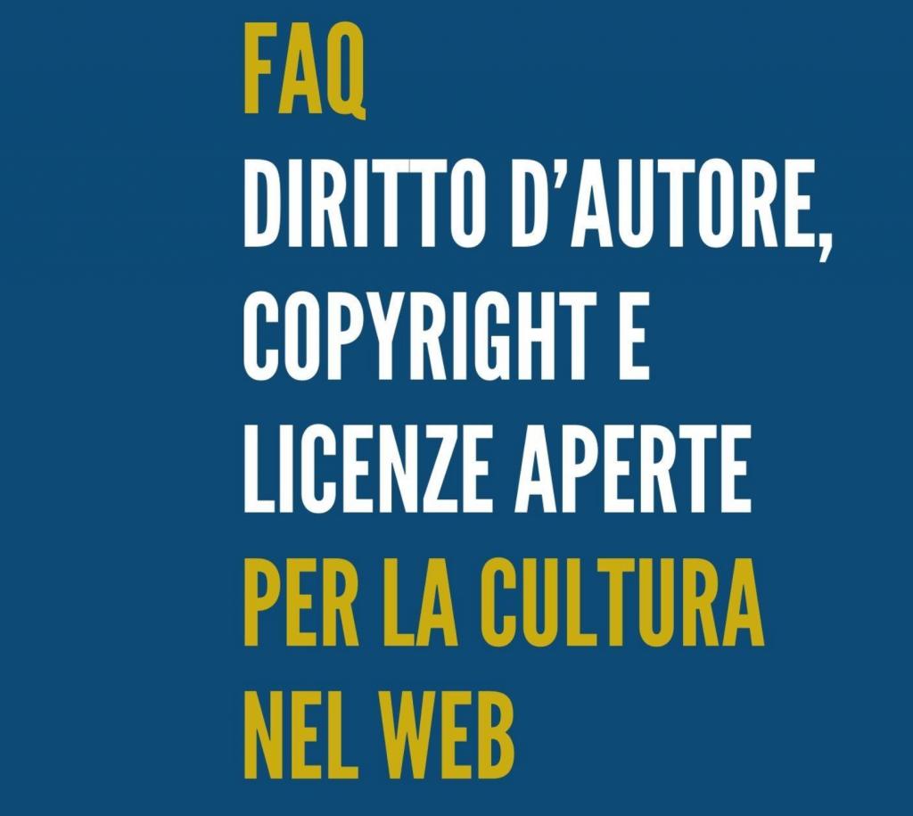 Diritto d'autore e copyright: Il 4 e l'11 marzo 2021 ICOM Italia ha organizzato due appuntamenti online dedicati al tema Diritto d'autore, copyright e licenze aperte per la cultura nel web