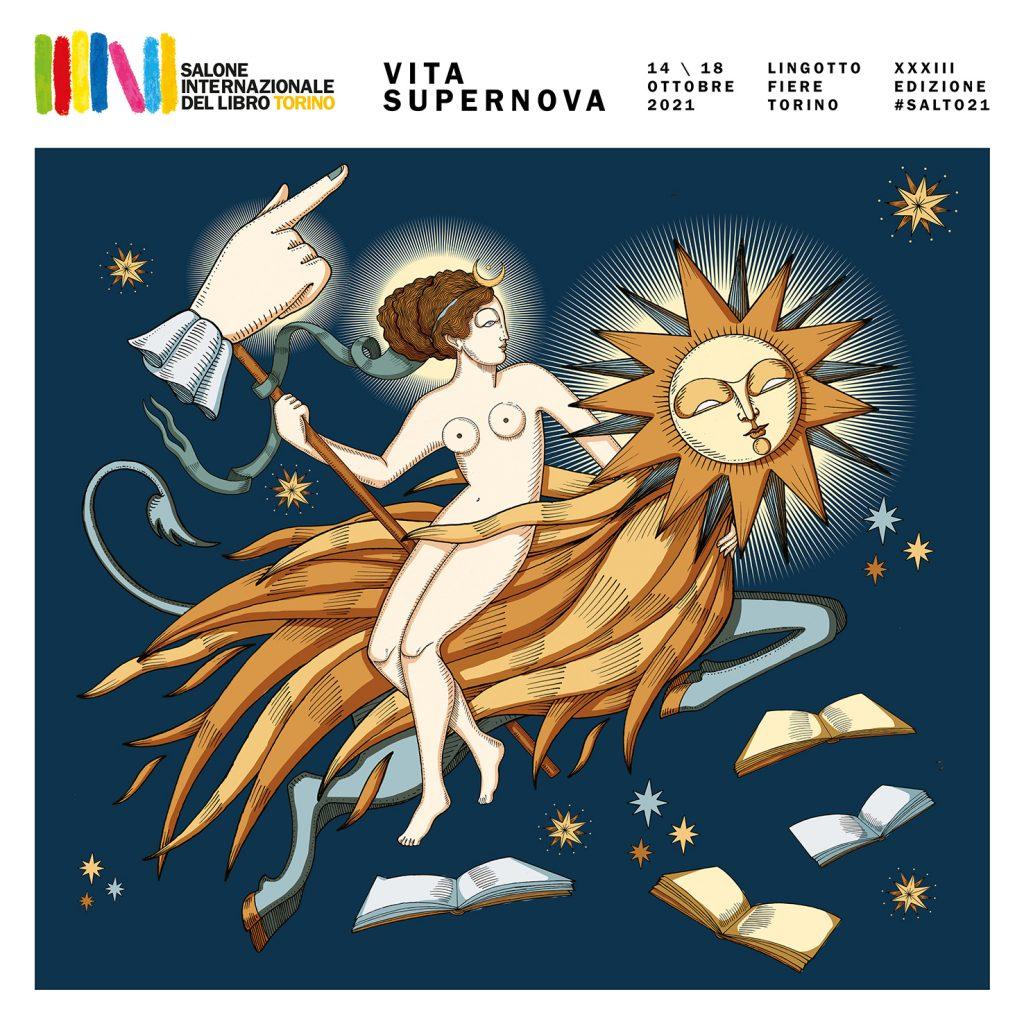 Torna dal 14 al 18 ottobre la XXXIII edizione del Salone Internazionale del Libro di Torino, dal titolo Vita Supernova. Sosteniamo i libri!